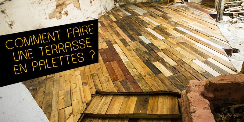DIY ment faire une terrasse en palettes de bois