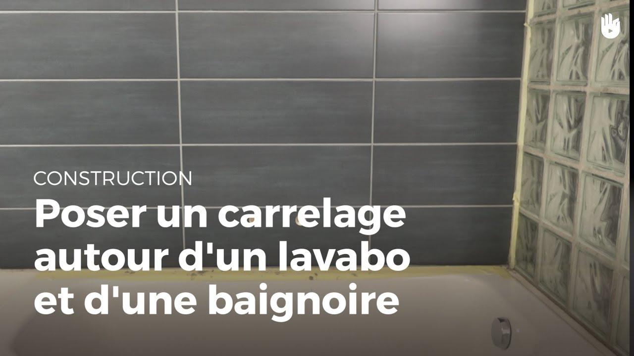 Poser Du Carrelage Mural Poser Un Carrelage Autour D Un Lavabo Et D Une Baignoire