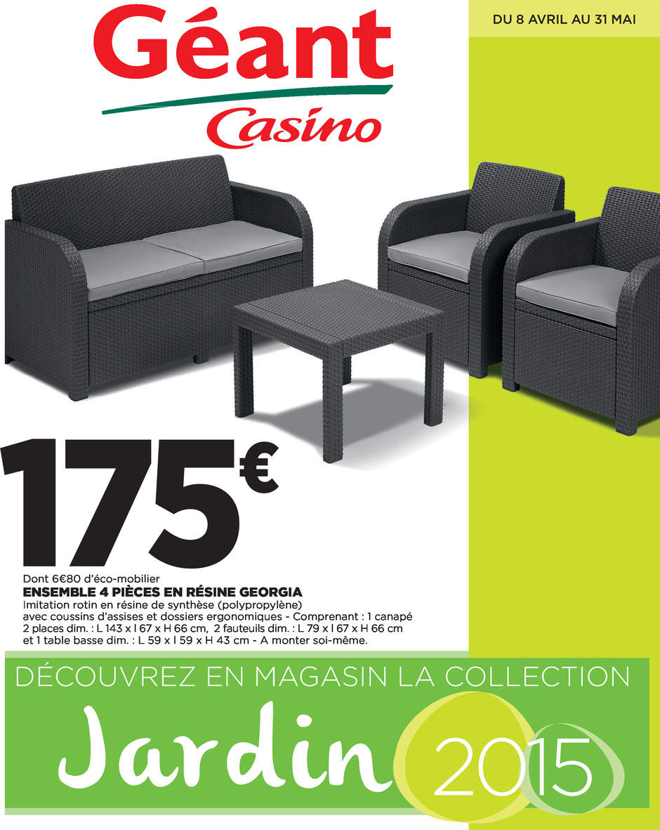 Catalogue Géant Casino Jardin Avril - Mai 2015 - Catalogue Az tout Salon De Jardin Geant Casino