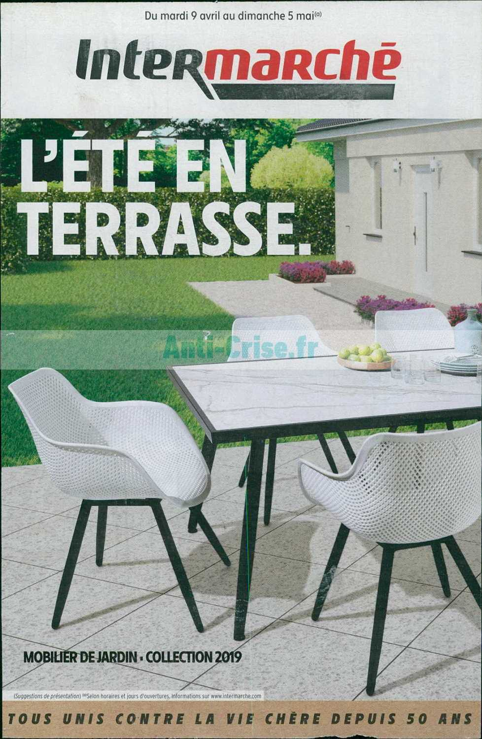 Catalogue Intermarché Du 09 Avril Au 05 Mai 2019 (Terrasse ... destiné Intermarché Table De Jardin
