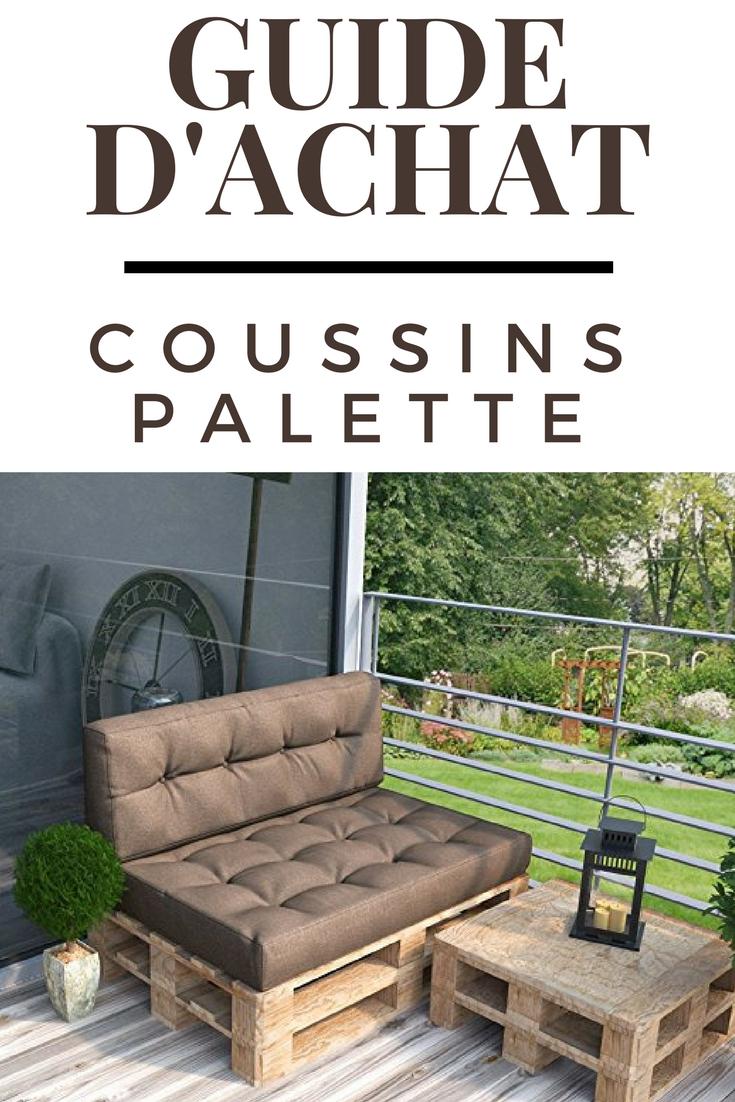 Coussin Palette : Guide D'achat 2019 (+ Bons Plans ... avec Coussin Pour Salon De Jardin En Palette
