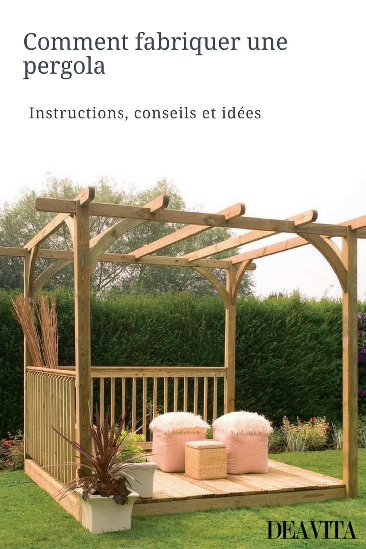 Fabriquer Une Pergola En Bois – Plans, Instructions Et Idées ... avec Tonnelle De Jardin En Bois