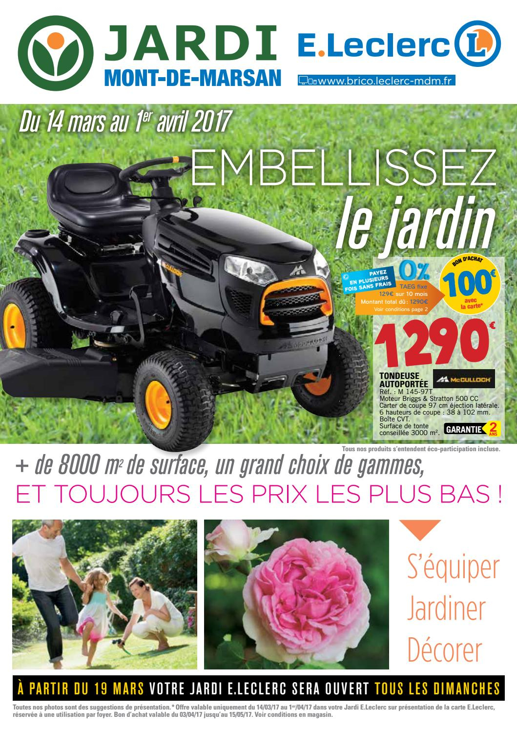 Jardi Leclerc - Mars 2017 By Bakana Media Agence Digitale ... serapportantà Tondeuse Leclerc Jardin