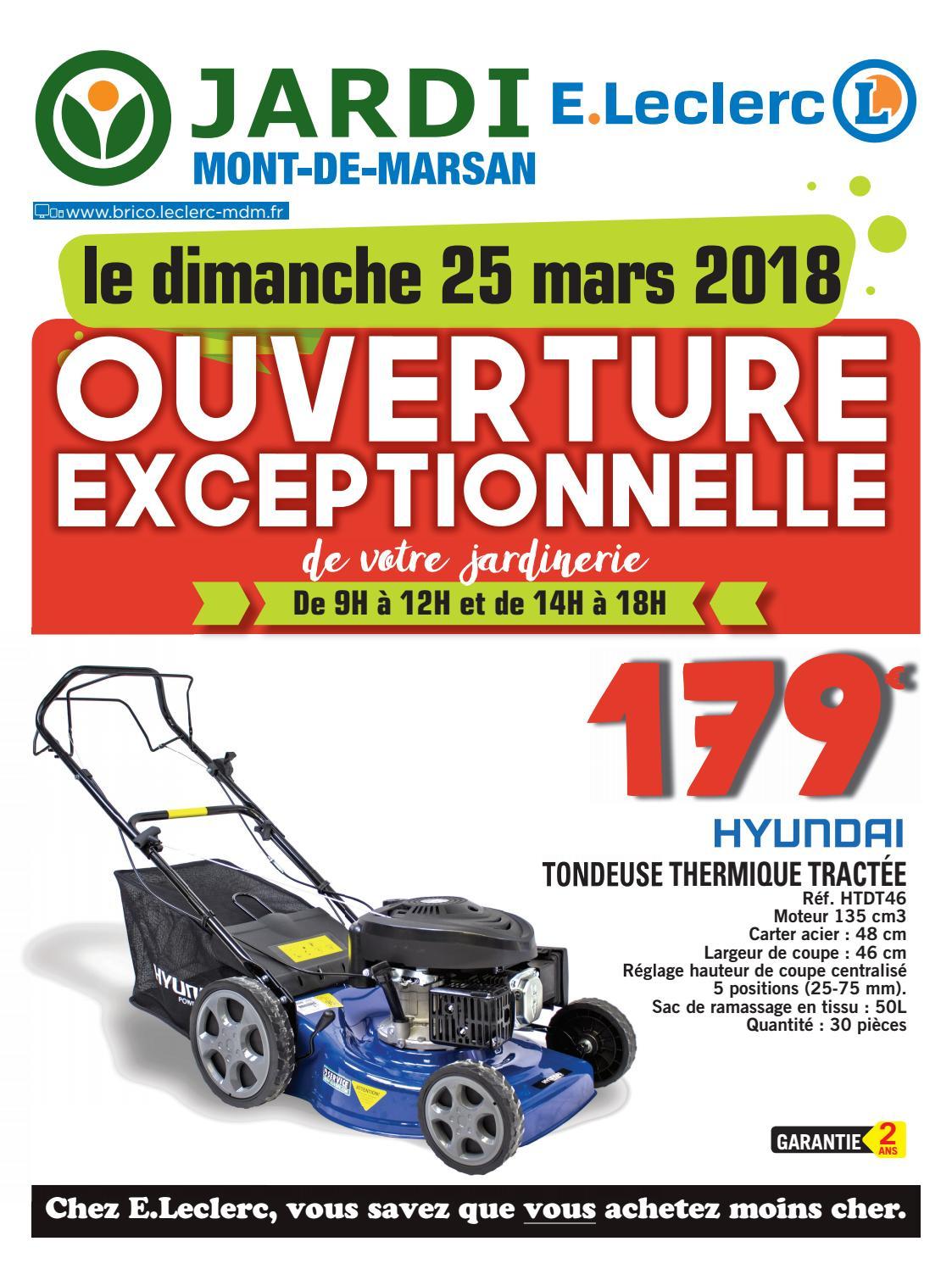 Ouverture Dimanche 25 Mars By Chou Magazine - Issuu destiné Tondeuse Leclerc Jardin
