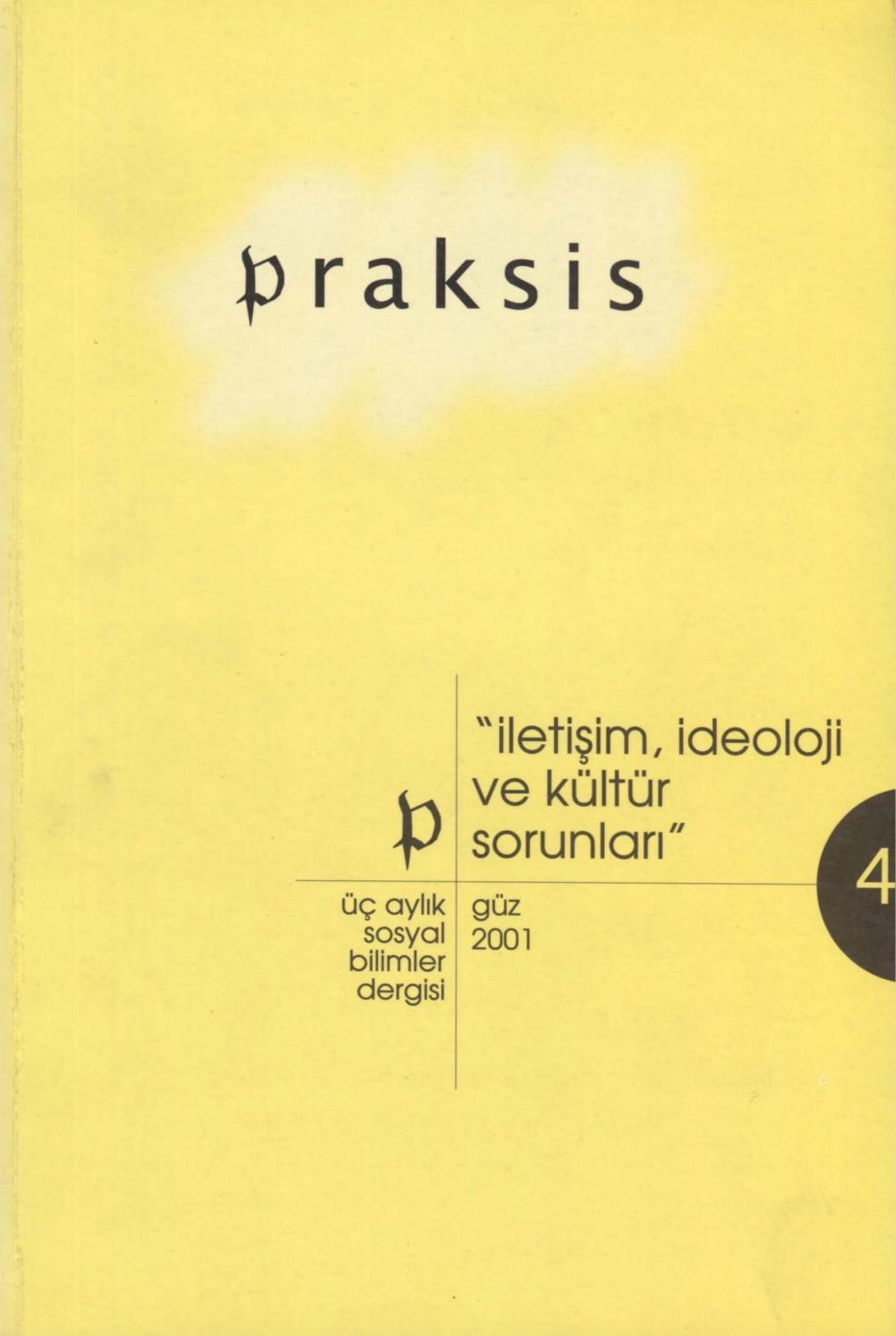 Praksis - Sayı 4 - Güz 2001 (İletişim, İdeoloji Ve Kültür ... dedans Salon De Jardin But