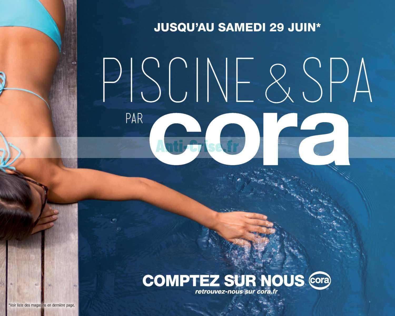 Catalogue Cora Du 09 Avril Au 30 Juin 2019 (Piscine Et Spa ... intérieur Cora Piscine Bois