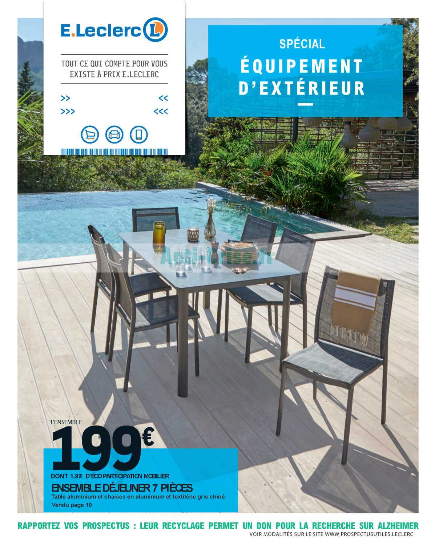 Catalogue Leclerc Du 24 Avril Au 06 Juin 2020 (Extérieur ... dedans Leclerc Salon Jardin