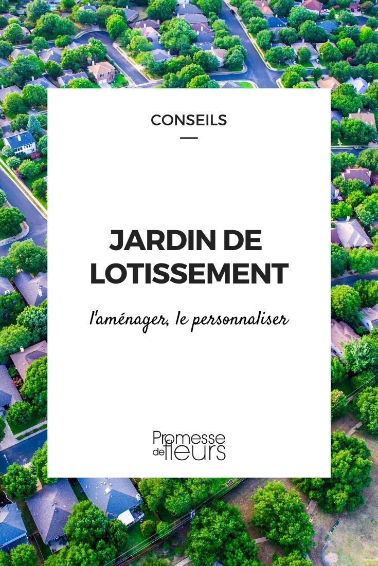 Jardin De Lotissement : L'aménager Et Le Personnaliser - Nos ... à Lame Parfumee Des Jardins