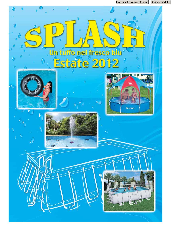 Splash Piscine 2012 Brico Risparmio Ladispoli By Generale ... à Kokido Dalle