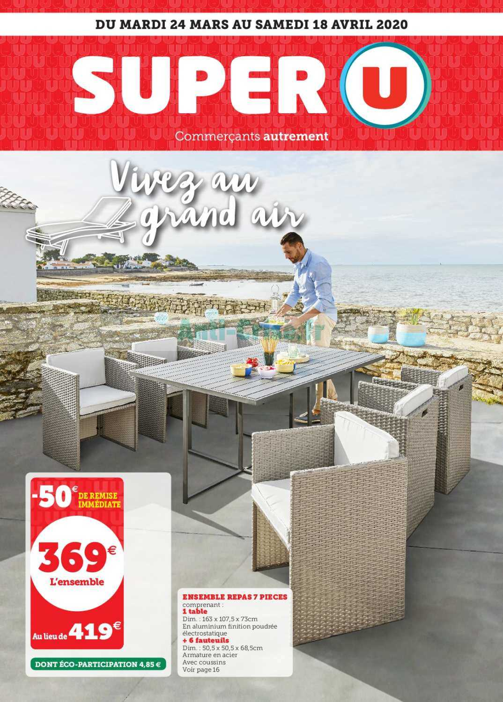 Catalogue Super U Du 24 Mars Au 18 Avril 2020 (Plein Air ... encequiconcerne Salon De Jardin Hyper U