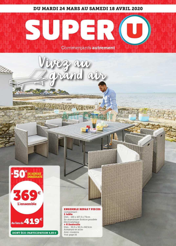Catalogue Super U Du 24 Mars Au 18 Avril 2020 (Plein Air ... pour Table De Jardin Super U