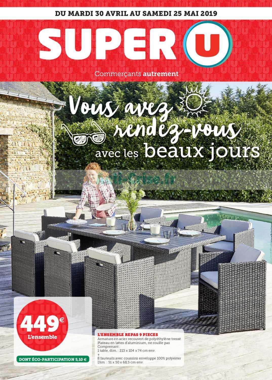 Catalogue Super U Du 30 Avril Au 25 Mai 2019 (Beaux Jours ... concernant Table De Jardin Super U