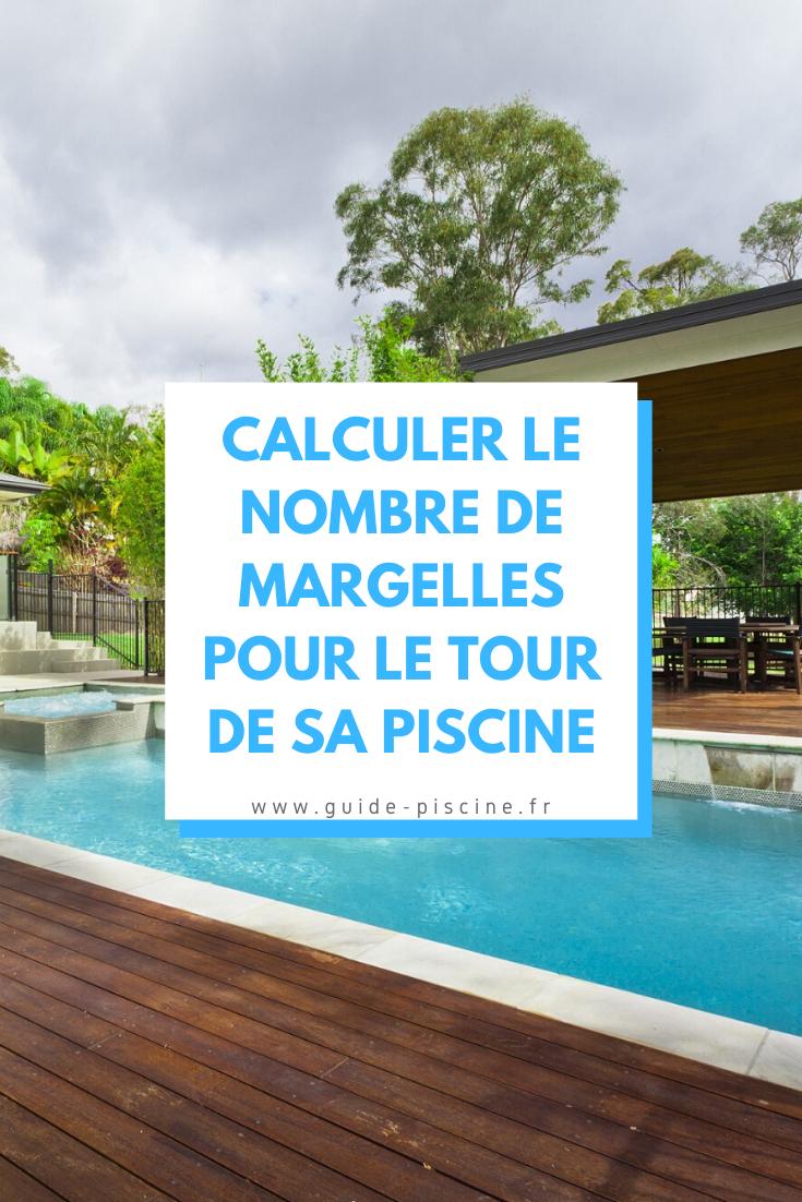 Calcul Margelles De Piscine : Combien Pour Le Tour Du Bassin ... concernant Calcul Impot Piscine
