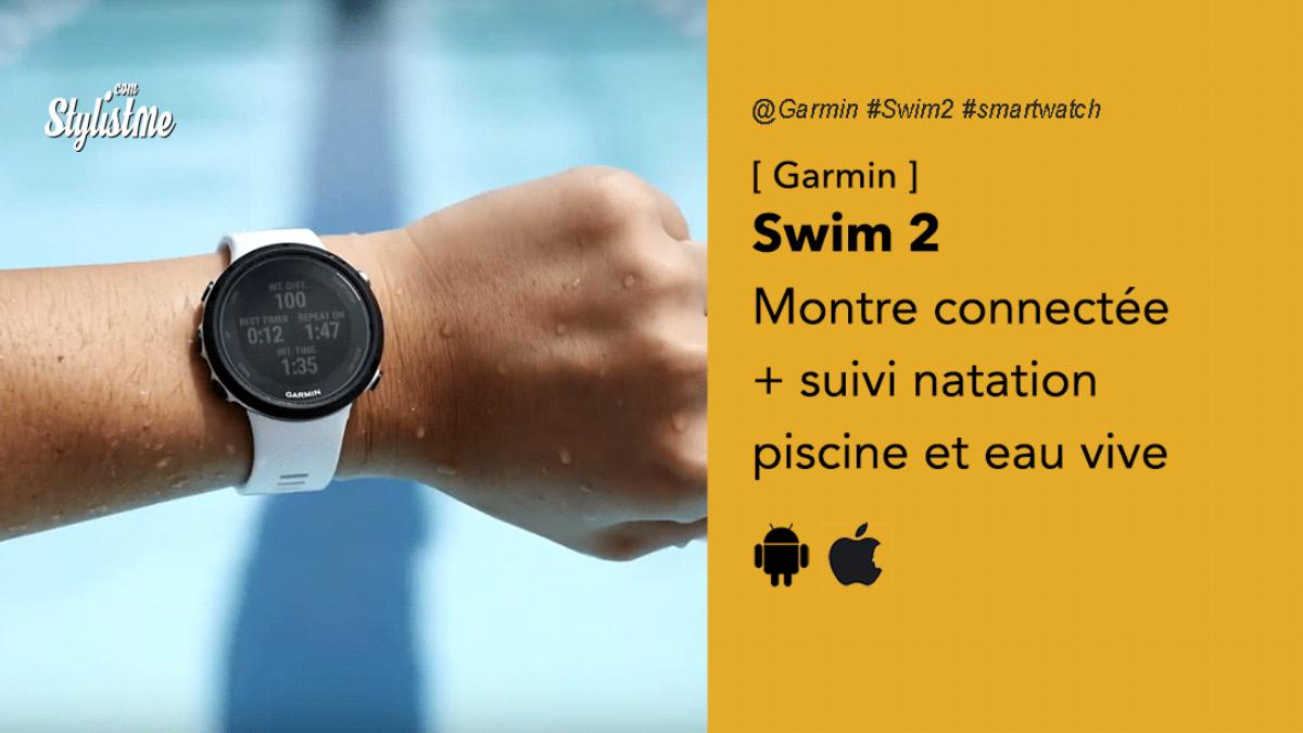 Garmin Swim 2 Prix Avis Test Montre Connectée Natation à Montre Connectée Piscine