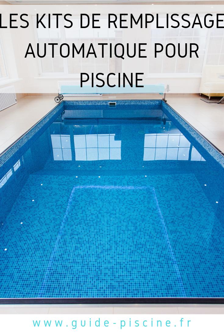 Les Kits De Remplissage Automatique Pour Piscine - Guide ... concernant Evaporation Eau Piscine