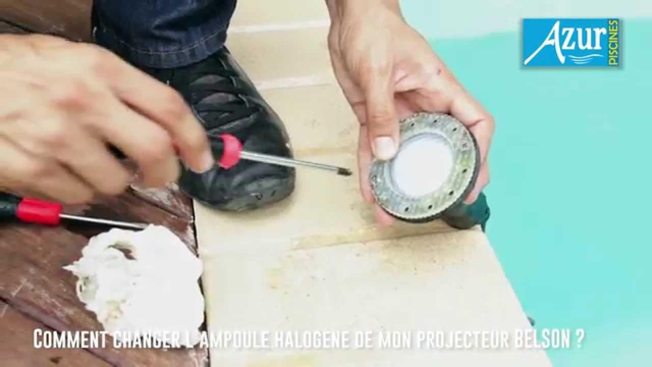 Tuto Azur Piscines N°10 - Comment Changer L'Ampoule Halogène De Mon  Projecteur Belson avec Changer Ampoule Piscine