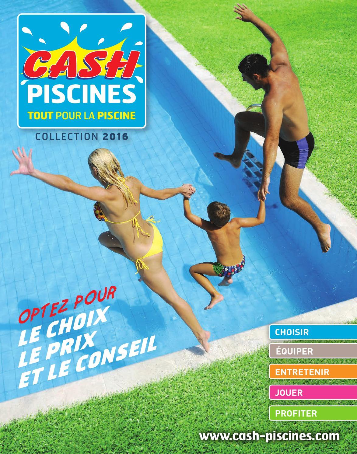 Cash Piscines 2016 By Octave Octave - Issuu à Cash Piscine Marmande