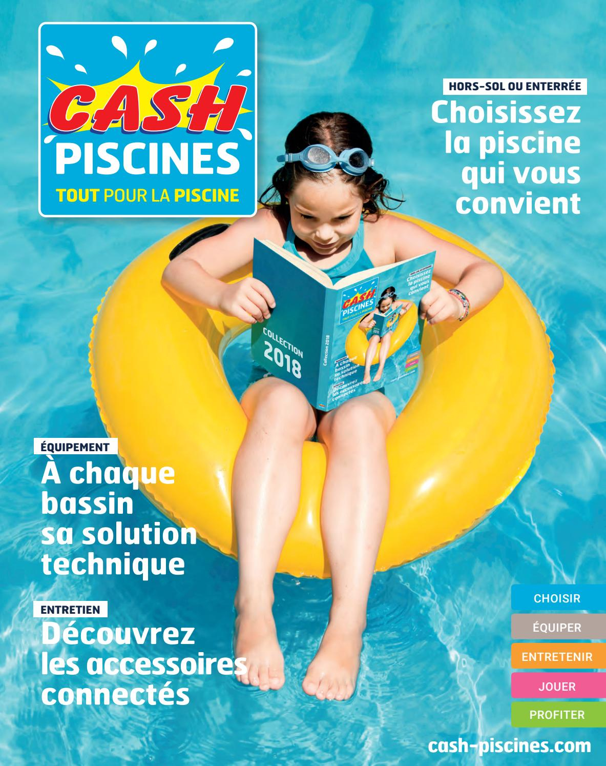 Catalogue Cash Piscine 2018 By Octave Octave - Issuu avec Cash Piscine Saint Jean D Illac