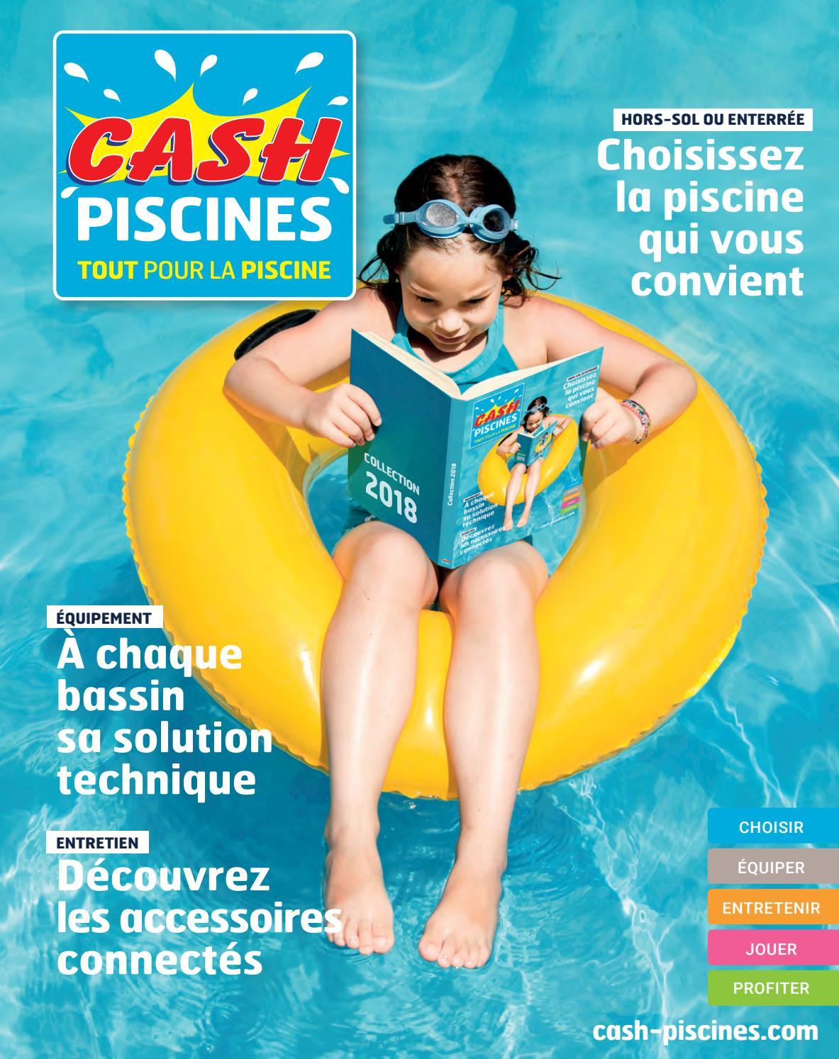 Catalogue Cash Piscine 2018 By Octave Octave - Issuu intérieur Cash Piscine Saint Jean De Vedas