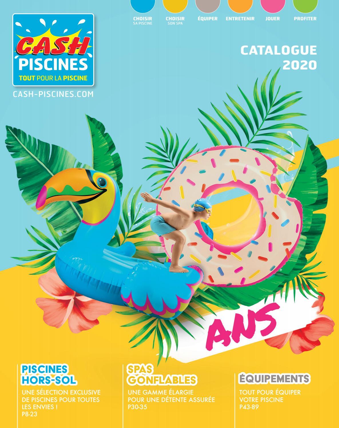 Catalogue Cash Piscines 2020 By Cashpiscines2 - Issuu tout Cash Piscine Cahors