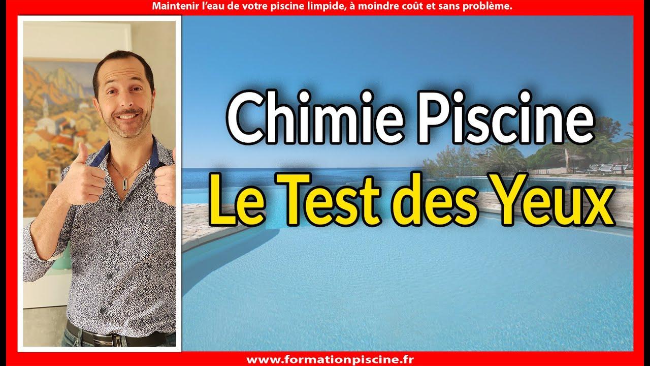 Chimie Piscine - Le Test Des Yeux ! :-) concernant Test Piscine