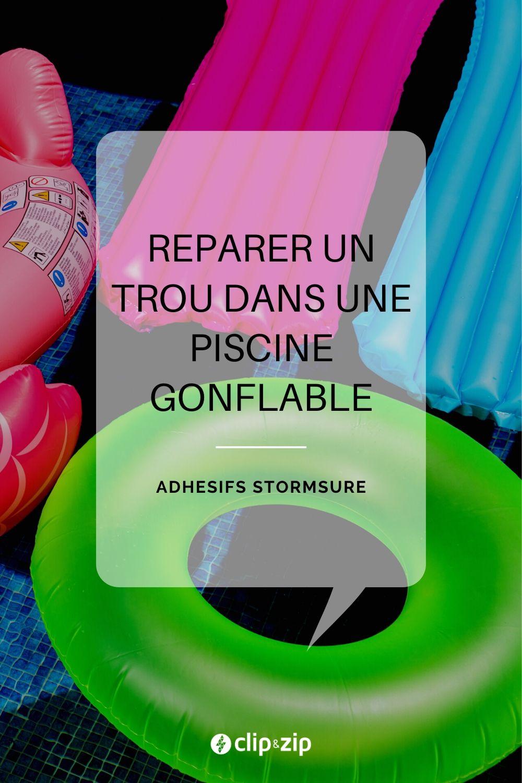 Comment Réparer Un Trou Dans Ma Piscine Gonflable - Le Blog ... concernant Reparer Boudin Piscine