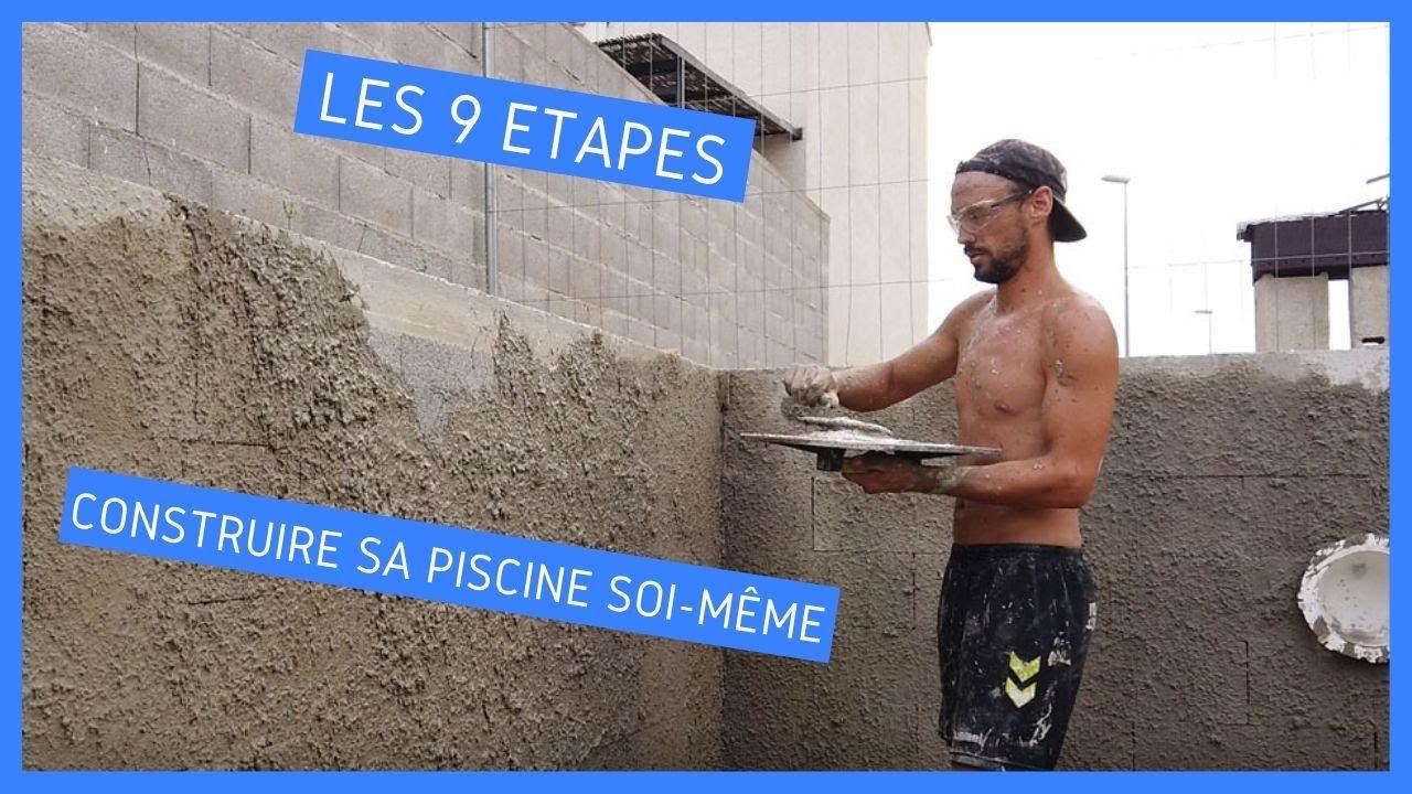 Construire Sa Piscine En 9 Étapes avec Faire Une Piscine Soi Meme