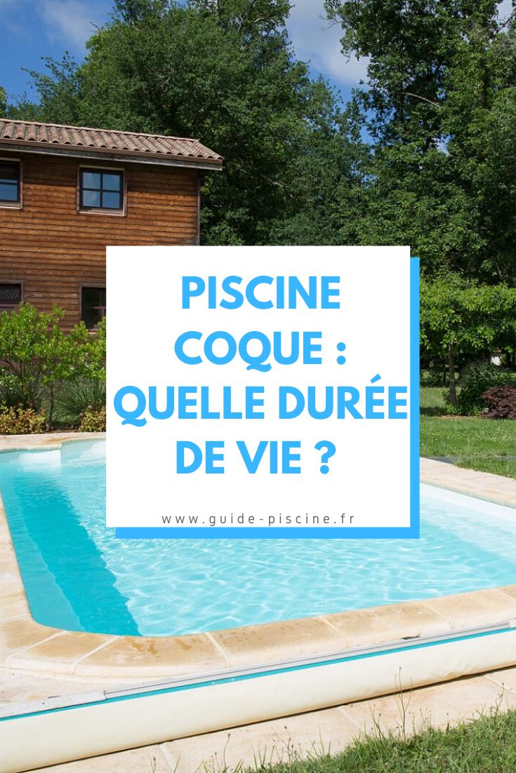 Épinglé Sur Piscine Coque pour Duree De Vie Piscine Coque