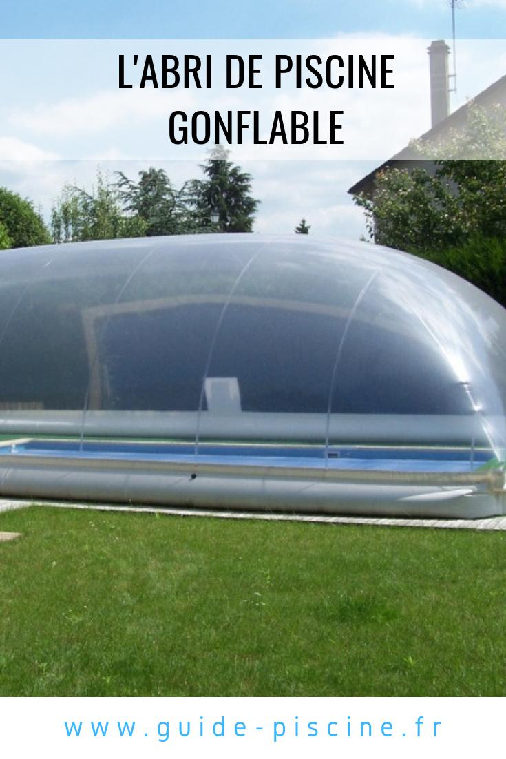 L'Abri De Piscine Gonflable : En Toile Pvc - Guide-Piscine ... concernant Abri Piscine Gonflable