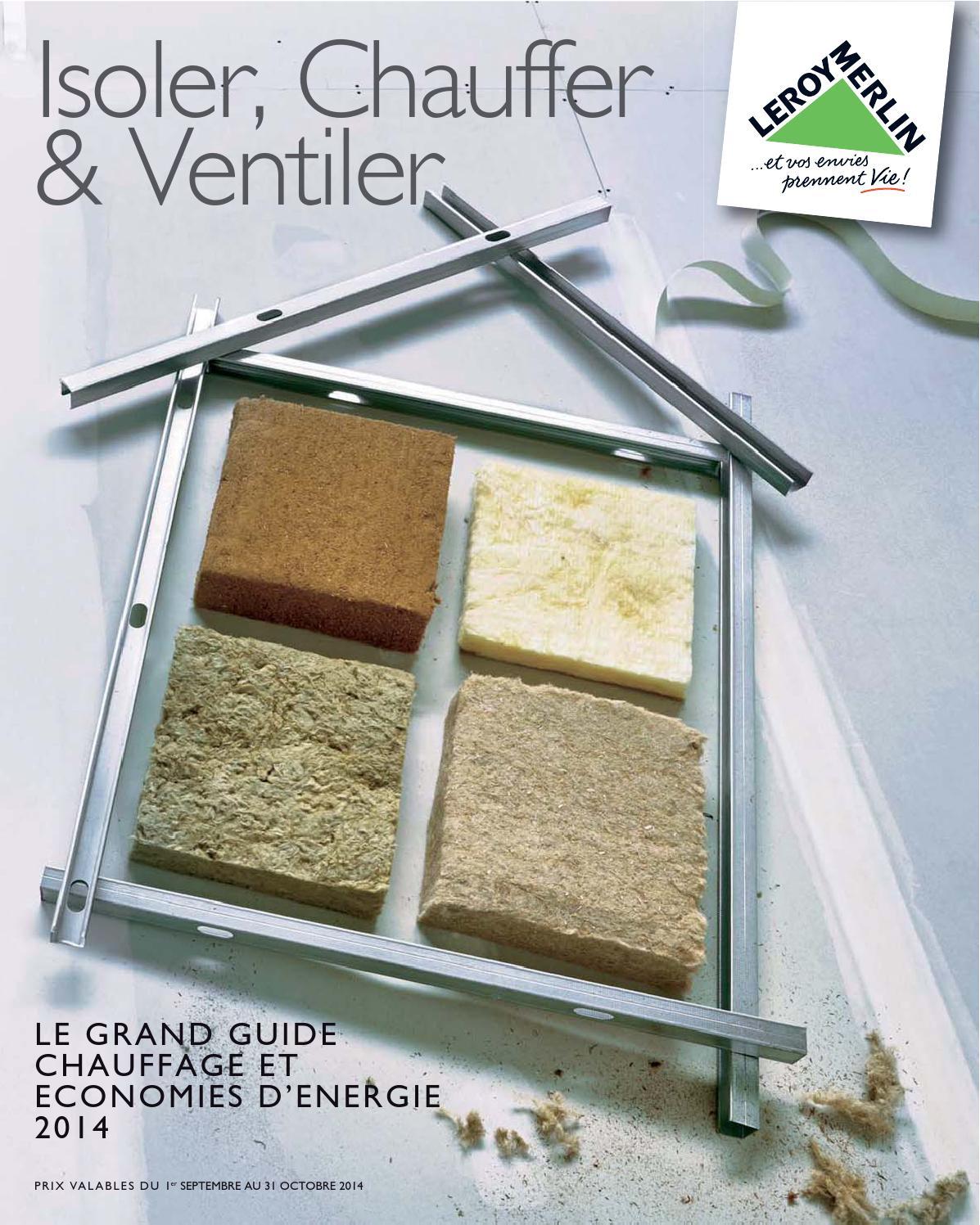 Leroymerlin Catalogue 1Septembre 31Octobre2014 By ... encequiconcerne Bille Polystyrène Isolation Leroy Merlin