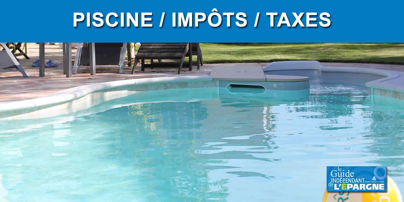 Piscine / Impôts / Taxes : Formulaire 6704, Ne Buvez Pas La ... à Declaration Piscine Impots