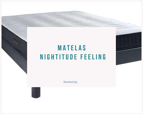 Avis Matelas Nightitude Feeling - Prix Et Test Du Modèle ... pour Matelas Nightitude Feeling