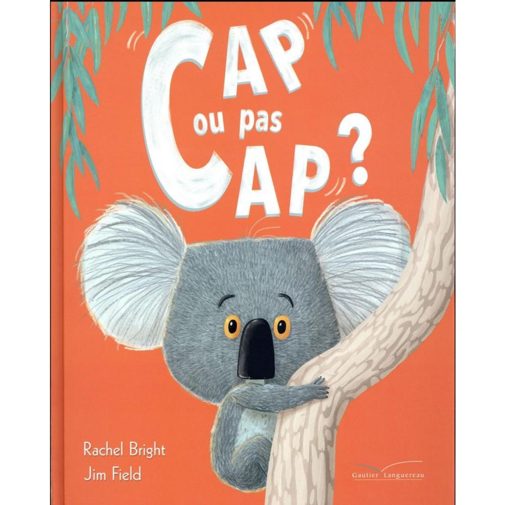 Cap Ou Pas Cap ? - Albums - Livres 4-7 Ans - Jeunesse - Livre encequiconcerne Cap Ou Pas Cap Ado