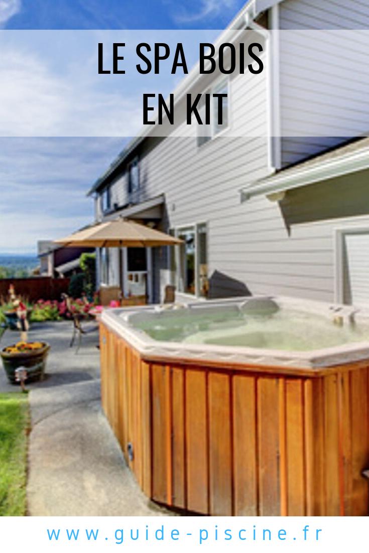 Le Spa En Bois En Kit : Choix Et Montage - Guide-Piscine ... tout Jacuzzi Bois En Kit